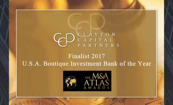Clayton Capital Partners is a finalist for the 2017 M&A Atlas Awards Award for U.S.A. Boutique Investment Bank of the Year
